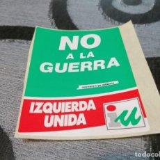 Pegatinas de colección: PEGATINA IU ANDALUCIA NO A LA GUERRA. Lote 288412838