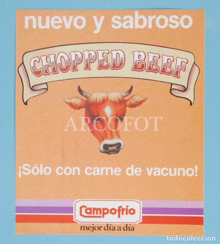 ANTIGUA PEGATINA - CHOPPED BEEF - CAMPOFRÍO - LA DE LAS FOTOS, COMO EN LAS FOTOS (Coleccionismos - Pegatinas)
