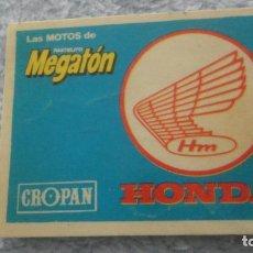 Pegatinas de colección: ANTIGUA PEGATINA CROPAN HONDA LAS MOTOS DE PASTELITO MEGATON.. Lote 236975685