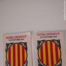 Pegatinas de colección: 2 ADHESIVOS VOTA L'ESTATUT 25.10.1979.. Lote 237338640
