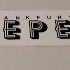 Pegatinas de colección: PEGATINA FRANKFURT PEPE'S. Lote 240511070