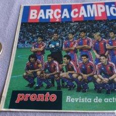Pegatinas de colección: PEGATINA PRONTO BARÇA CAMPIÓ LIGA 93-94. Lote 240617965