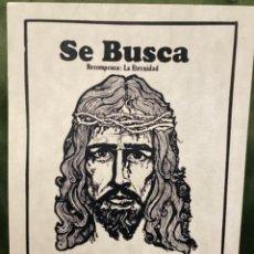 Pegatinas de colección: ANTIGUA PEGATINA SE BUSCA JESUS DE NAZARET. Lote 242200465