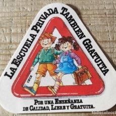 """Pegatinas de colección: ANTIGUA PEGATINA """"POR UNA ENSEÑANZA DE CALIDAD, LIBRE Y GRATUITA"""". Lote 244410545"""