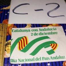 Pegatinas de colección: DESPEGA PEGATINA POLÍTICA CATALUNYA CON ANDALUCÍA DÍA NACIONAL PAÍS ANDALUZ. Lote 245279980