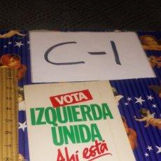 Pegatinas de colección: PEGATINA POLÍTICA POLÍTICO IZQUIERDA UNIDA IU ANDALUCÍA. Lote 245715045