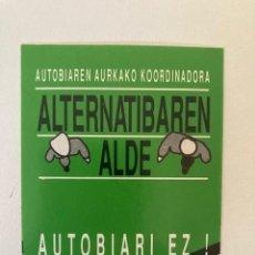 Pegatinas de colección: PEGATINA ALTERNATIBAREN ALDE. Lote 247559900