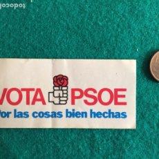 Pegatinas de colección: PEGATINAS VOTA PSOE POR LAS COSAS BIEN HECHAS AÑOS 80. Lote 248281155
