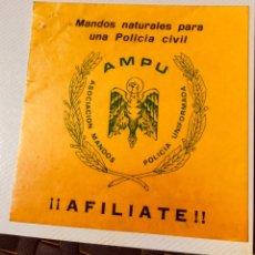 Pegatinas de colección: ANTIGUA PEGATINA POLÍTICA SINDICAL,TRANSICIÓN POLÍTICA,POLICIA NACIONAL,POLICIA ARMADA,CNP,SINDICATO. Lote 251337670
