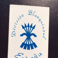 Pegatinas de colección: RARA Y ANTIGUA PEGATINA BRIGADAS BLANQUIAZULES,REAL CLUB DEPORTIVO ESPAÑOL,FALANGE,DIVISIÓN BLANQUIA. Lote 257995195