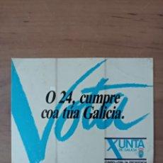Pegatinas de colección: XUNTA DE GALICIA VOTA,PEGATINA POLÍTICA. Lote 261671915