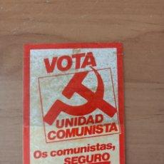Pegatinas de colección: UNIDAD COMUNISTA, PEGATINA POLÍTICA,COMUNISTAS. Lote 261672670