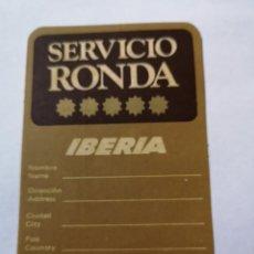 Pegatinas de colección: T0. PE085. PEGATINA. SERVICIO RONDA IBERIA. Lote 261840015