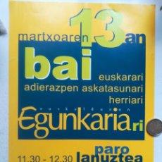 Pegatinas de colección: PEGATINA EUSKADI. CONTRA EL CIERRE DE EGUNKARIA. GRAN FORMATO 30X21. Lote 297166463