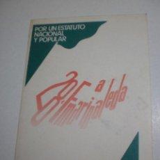 Pegatinas de colección: PEGATINA ADHESIVO 28 F MARINALEDA POR UN ESTATUTO NACIONAL Y POPULAR INICIO AÑOS 80 (BUEN ESTADO). Lote 263692095