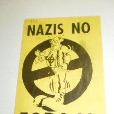 Pegatinas de colección: PEGATINA ADHESIVO NAZIS FORA 1993 (RECUPERADA). Lote 263693740