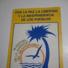 Pegatinas de colección: PEGATINA ADHESIVO1ER FESTIVAL DE LA JUVENTUD DEL MEDITERRÁNEO. VALENCIA 1982 (BUEN ESTADO). Lote 263694745