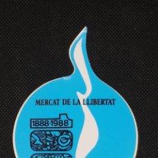 Pegatinas de colección: PEGATINA MERCAT DE LA LLIBERTAT A34. Lote 267320089