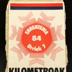 Autocolantes de coleção: PEGATINA KILÓMETROAK 84 POLÍTICA EUSKADI. Lote 267799979