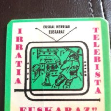 Pegatinas de colección: PEGATINA TRANSICIÓN POLÍTICA VASCA IRRATIA TELEBISTA EUSKARAZ EUSKAL HERRIAN EUSKARAZ EUSKADI VASCO. Lote 269035444