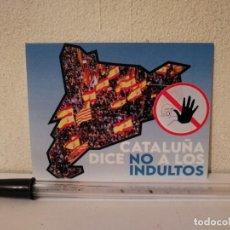 Pegatinas de colección: PEGATINA ORIGINAL - CATALUÑA DICE NO A LOS INDULTOS - ESPAÑA - POLITICA. Lote 295383733