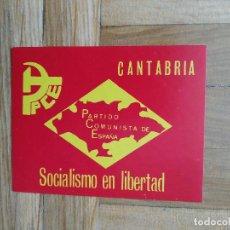 Pegatinas de colección: PEGATINA POLITICA PARTIDO COMUNISTA DE ESPAÑA. CANTABRIA SOCIALISMO EN LIBERTAD. CONSERVA TRASERA. Lote 271553638