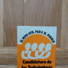 Pegatinas de colección: PEGATINA POLITICA CANDIDATURA DE LOS TRABAJADORES DE MADRID. ELVOTO UTIL PARA EL PUEBLO.. Lote 271556148