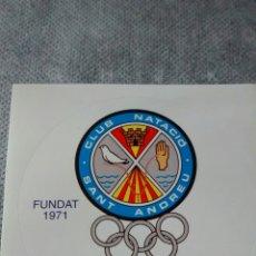 Pegatinas de colección: ADHESIVO CLUB NATACIO SANT ANDREU FUNDAT 1971 (A2). Lote 284157448