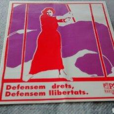 Pegatinas de colección: DEFENSEM DRETS, DEFENSEM LLIBERTATS. PSC BARCELONA.( A1). Lote 284168843