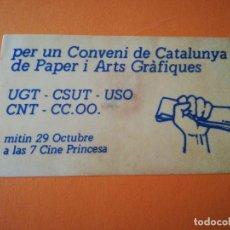 Pegatinas de colección: PEGATINA POLÍTICA: CONVENI DE PAPER I ARTS GRAFIQUES. .. Lote 291213903