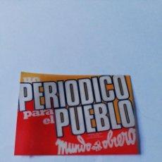 Pegatinas de colección: PEGATINA POLÍTICA: MUNDO OBRERO.. Lote 292026348