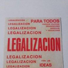 Pegatinas de colección: PEGATINA POLÍTICA: LEGALIZACIÓN. Lote 292027063