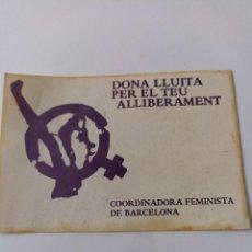 Pegatinas de colección: PEGATINA POLÍTICA. COORDINADORA FEMINISTA BARCELONA. Lote 292202903