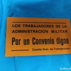 Pegatinas de colección: PEGATINA POLÍTICA. COMITÉ ADMINISTRACIÓN MILITAR. Lote 292571473