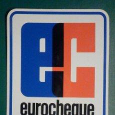 Pegatinas de colección: ADHESIVO - STICKER - EC EUROCHEQUES, TRAVELLERS CHEQUES VIAJE - 10 X 12 CM. Lote 295526378
