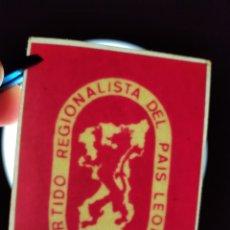 Pegatinas de colección: RARA PEGATINA POLITICA DEL PARTIDO REGIONALISTA POLITICO PREPAL PAIS LEONES - GAL. Lote 297137758