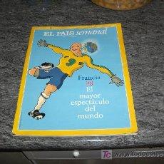 Coleccionismo de Periódico El País: EL PAÍS SEMANAL Nº 1132 MUNDIAL DE FRANCIA 1998. 07-06-1998. .. Lote 14451356