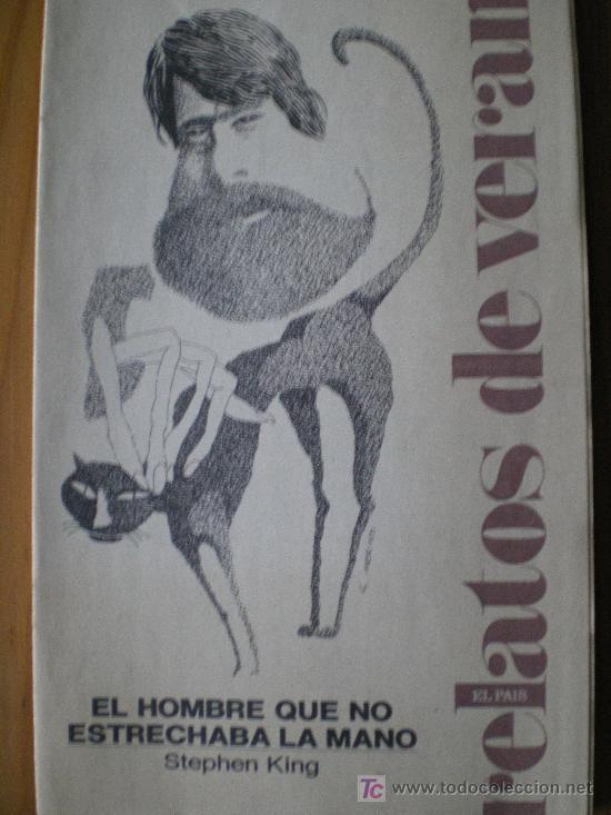 DIARIO EL PAIS. RELATOS DE VERANO (8 ENTREGAS) (Coleccionismo - Revistas y Periódicos Modernos (a partir de 1.940) - Periódico El Páis)