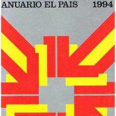 Coleccionismo de Periódico El País: ANUARIO EL PAIS 1994. Lote 9678819