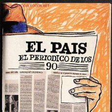 Coleccionismo de Periódico El País: PAÍS (EL) EL PERIÓDICO DE LOS 90. Lote 2464153