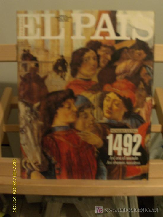 SEMANAL EL PAIS ESPECIAL 1492 (Coleccionismo - Revistas y Periódicos Modernos (a partir de 1.940) - Periódico El Páis)