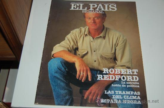 ROBERT REDFORD: PORTADA Y ENTREVISTA ILUSTRADA (Coleccionismo - Revistas y Periódicos Modernos (a partir de 1.940) - Periódico El Páis)