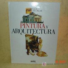 Coleccionismo de Periódico El País: GUIA DE LA PINTURA Y ARQUITECTURA - EL PAIS - ORIGINAL - COMPLETO Y ENCUADERNADO . Lote 18838990
