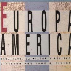 Coleccionismo de Periódico El País: EUROPA Y AMERICA - LA HISTORIA REVISADA - EL PAIS - ORIGINAL - COMPLETO SIN ENCUADERNAR. Lote 18839785