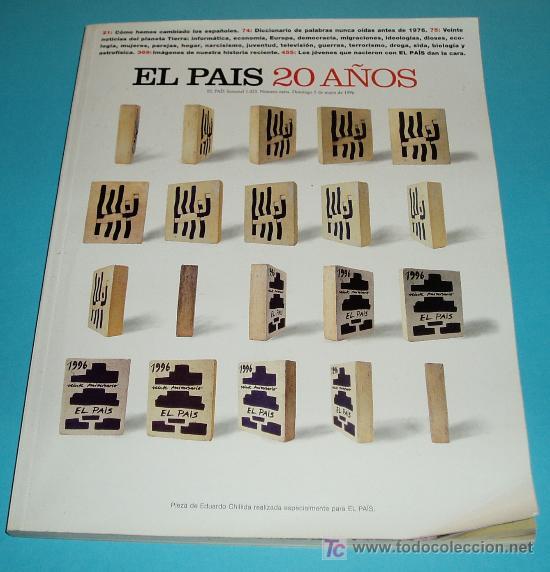 EL PAIS 20 AÑOS. NUMERO EXTRA DE EL PAIS SEMANAL. Nº 1023. 5 DE MAYO DE 1996 (Coleccionismo - Revistas y Periódicos Modernos (a partir de 1.940) - Periódico El Páis)
