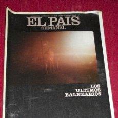 Coleccionismo de Periódico El País: REVISTA EL PAIS SEMANAL - NUM: 238 - 1 NOVIEMBRE 1981 - LOS ÚLTIMOS BALNEARIOS. Lote 26839738