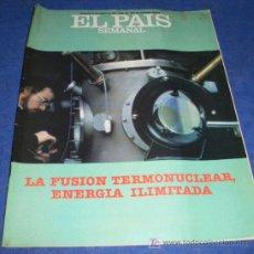 Coleccionismo de Periódico El País: REVISTA EL PAIS SEMANAL - NUM: 301 - 16 ENERO 1983 - LA FUSION TERMONUCLEAR ENERGIA ILIMITADA. Lote 26504923