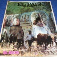 Coleccionismo de Periódico El País: REVISTA EL PAIS SEMANAL - NUM: 267 - 23 MAYO 1982 - EL ROCIO. Lote 71784593