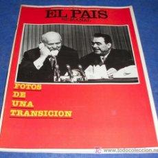 Coleccionismo de Periódico El País: REVISTA EL PAIS SEMANAL - NUM: 265 - 9 MAYO 1982-FOTOS DE UNA TRANSICION. Lote 26429180