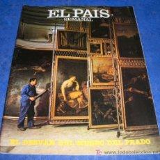 Coleccionismo de Periódico El País: REVISTA EL PAIS SEMANAL - NUM: 272 - 27 JUNIO 1982 - EL DESVAN DEL MUSEO DEL PRADO. Lote 26718867